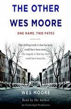 The Other Wes Moore: One Name, Two Fates, Wes Moore