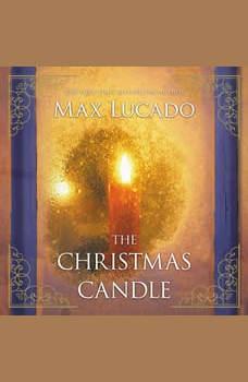 The Christmas Candle, Max Lucado