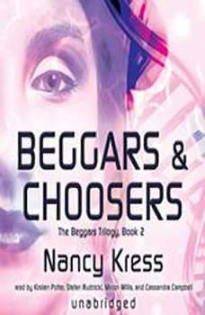 Beggars and Choosers, Nancy Kress