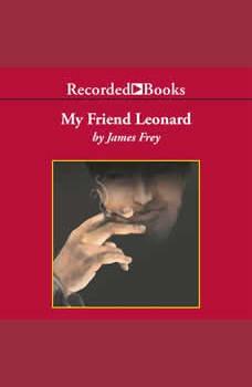 My Friend Leonard, James Frey