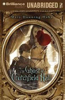 The Ghost of Crutchfield Hall, Mary Downing Hahn