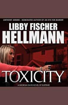 ToxiCity: A Prequel: The Georgia Davis Series #3, Libby Fischer Hellmann