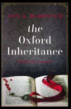 The Oxford Inheritance, Ann A. McDonald