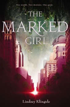 The Marked Girl, Lindsey Klingele