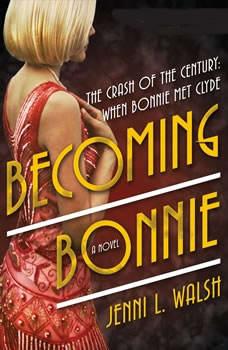 Becoming Bonnie, Jenni L. Walsh