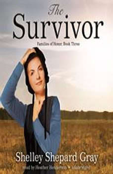 The Survivor: Families of Honor, Book Three, Shelley Shepard Gray