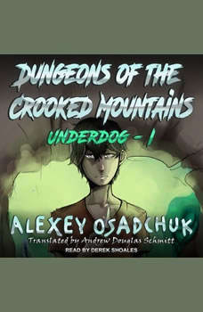 Dungeons of the Crooked Mountains, Alexey Osadchuk