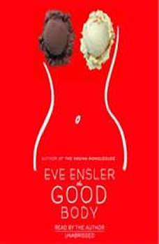 The Good Body, Eve Ensler
