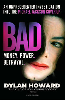 Bad: An Unprecedented Investigation into the Michael Jackson Cover-Up, Dylan Howard