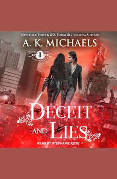 The Black Rose Chronicles: Deceit and Lies, A.K. Michaels