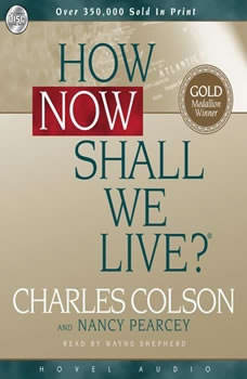 How Now Shall We Live, Charles Colson
