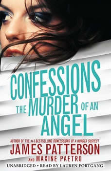Confessions: The Murder of an Angel, James Patterson