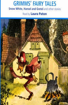 Grimms' Fairy Tales, The Brothers Grimm