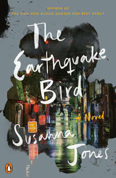 The Earthquake Bird: A Novel, Susanna Jones