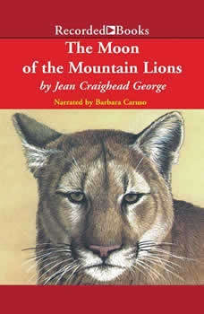 The Moon of the Mountain Lions, Jean Craighead George
