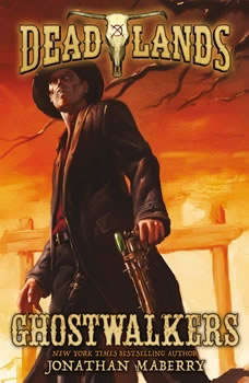 Deadlands: Ghostwalkers, Jonathan Maberry