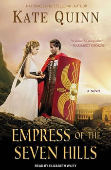 Empress of the Seven Hills, Kate Quinn