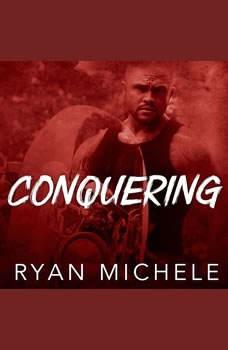 Conquering , Ryan Michele