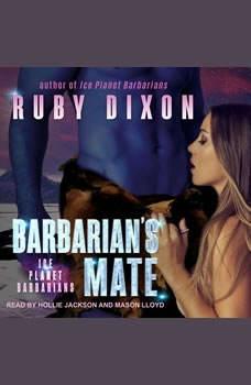 Barbarian's Mate: A SciFi Alien Romance, Ruby Dixon