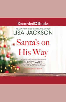 Santa's on His Way, Lisa Jackson