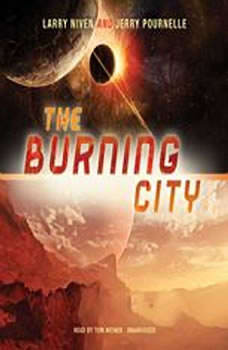 The Burning City, Larry Niven and Jerry Pournelle