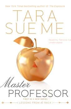 Master Professor: Lessons from the Rack, Tara Sue Me