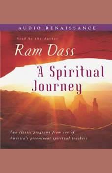 A Spiritual Journey, Ram Dass