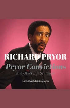 Pryor Convictions: And Other Life Sentences, Richard Pryor