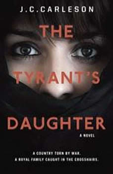 The Tyrant's Daughter, J.C. Carleson