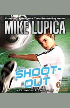 Shoot-Out: a Comeback Kids Novel, Mike Lupica