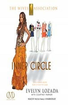 Inner Circle: The Wives Association The Wives Association, Evelyn Lozada, with Courtney Parker