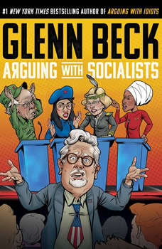 Arguing with Socialists, Glenn Beck