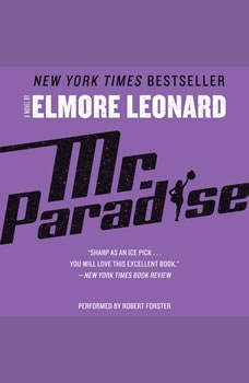 Mr. Paradise: A Novel, Elmore Leonard