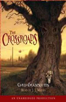 The Crossroads: A Haunted Mystery, Chris Grabenstein