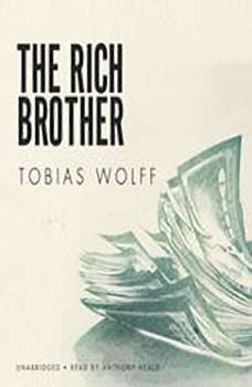 The Rich Brother, Tobias Wolff