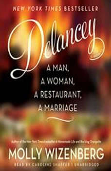 Delancey: A Man, a Woman, a Restaurant, a Marriage, Molly Wizenberg