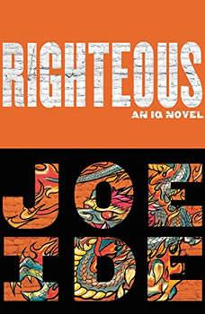 Righteous, Joe Ide