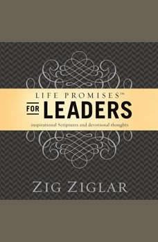 Life Promises for Leaders: Inspirational Scriptures and Devotional Thoughts, Zig Ziglar
