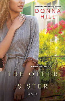 The Other Sister, Donna Hill