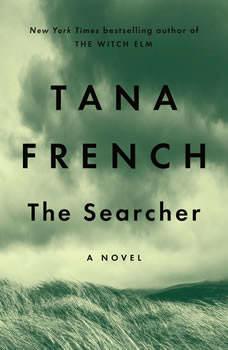 The Searcher: A Novel, Tana French