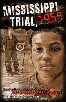 Mississippi Trial, 1955, Chris Crowe