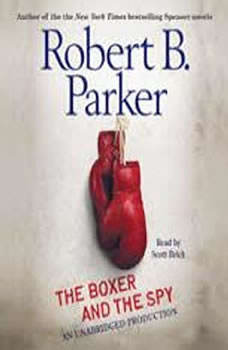 The Boxer and the Spy, Robert B. Parker