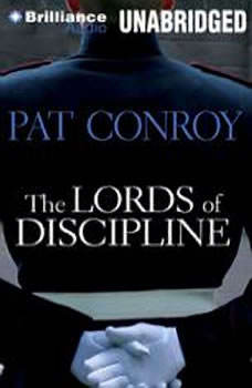 The Lords of Discipline, Pat Conroy