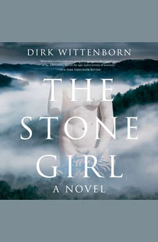 The Stone Girl: A Novel, Dirk Wittenborn