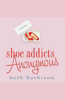 Shoe Addicts Anonymous, Beth Harbison