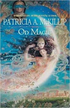 Od Magic, Patricia A. McKillip