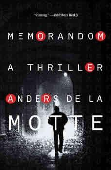 MemoRandom: A Thriller, Anders de la Motte