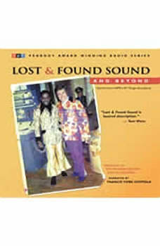 Lost and Found Sound and Beyond: Stories from NPR's All Things Considered Stories from NPR's All Things Considered, The Kitchen Sisters