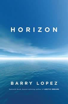 Horizon, Barry Lopez