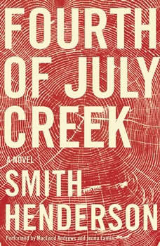 Fourth of July Creek, Smith Henderson